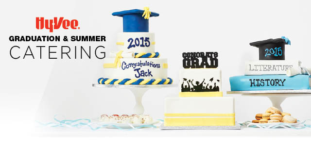 Hy-Vee Graduation and Summer Catering Guide