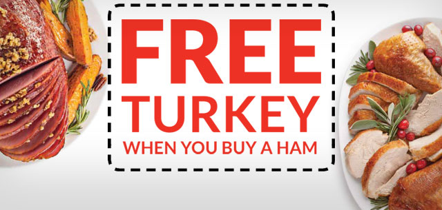 Buy a ham, get a turkey Free