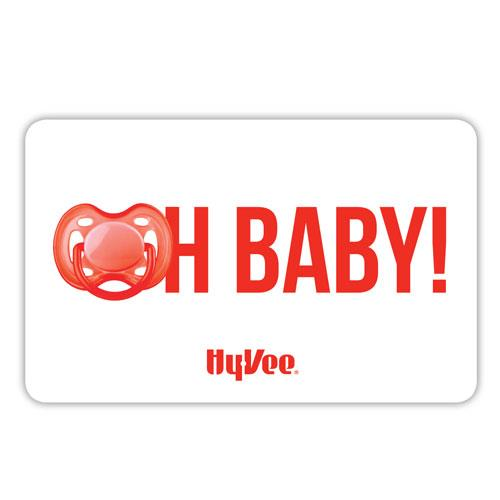 Hy-Vee Gift Card - Oh Baby! (17647)